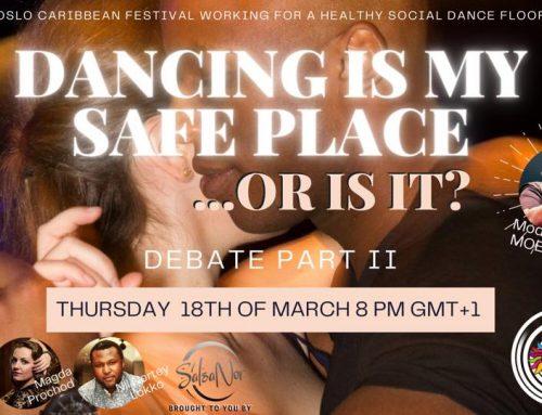 Dancing my safe place – debate part II